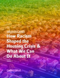 How Racism Shaped the Housing Crisis & What We Can Do About It