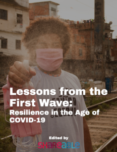 Lessons from the First Wave: Resilience in the Age of COVID-19