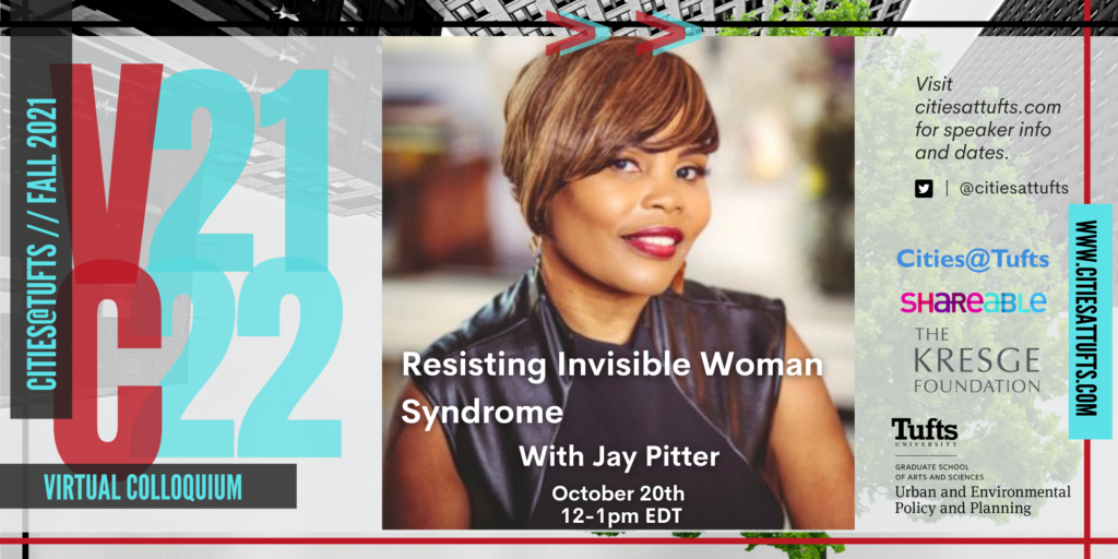 Resisting Invisible Woman Syndrome with Jay Pitter